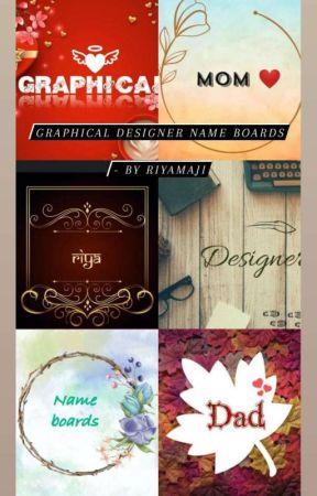 Graphic Designer Name boards ☺ by RiyaMaji