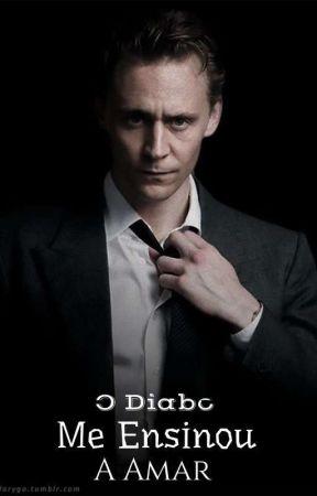 O Diabo Me Ensinou A Amar - Tom Hiddleston  by ABurquesa_20