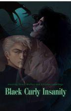 Black Curly Insanity | a Bellatrix Lestrange's daughter fanfic by Mahatiktahatik
