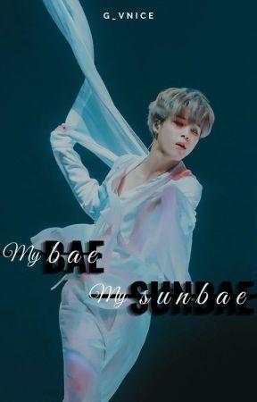 My Bae My Sunbae by G_Vnice