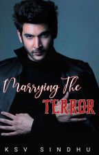 Marrying the Terror by Shakti555