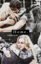 Home. (Bellarke The 100 FanFic) by B0o_f4f