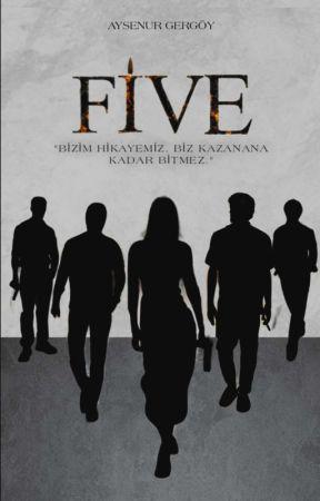 F.İ.V.E. by missaysenur