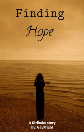 Finding Hope//A Kiribaku story//❤️🧡 by I_have_all_the_feels