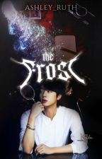 The Frost by ashley_ruth