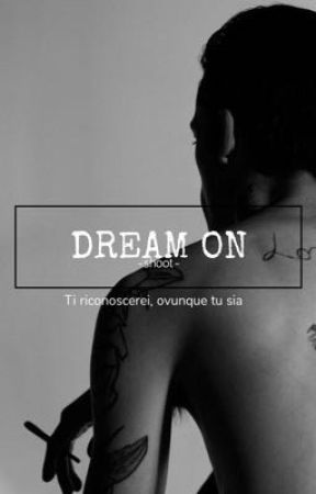 Dream On by -shoot-