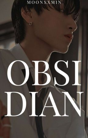OBSIDIAN // WOOSAN by MOONXXMIN