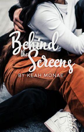 Behind The Screens by keahlovee