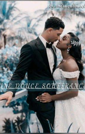 Une Douce souffrance by Miraculous05087
