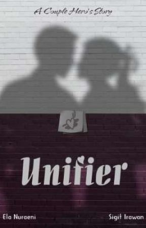 UNIFIER ( A Couple Hero's Story) by elanuraeni47