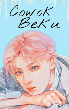 Cowok Beku|PCY by Amandakyo