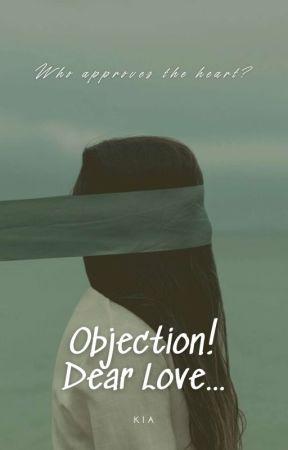 Objection! Dear Love... by kingzxxx