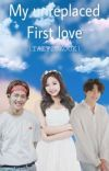 My Unreplaced First Love || Taetzukook cover