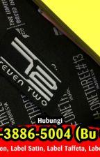 PRODUSEN 0878-3886-5004 (Bu Okvi) Label Kain Untuk Baju by labelbajudibandung