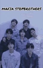 MAFIA STEPBROTHERS[COMPLETED✅] ♧BTS FF♧ by RIPEX99