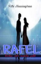 RAFEL by fitrishaziaqiraa