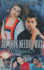 All They Needed Was Love ♡ by Sidneetisloves