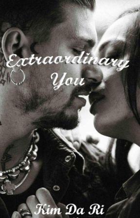 Extraordinary You. by Kimdari07