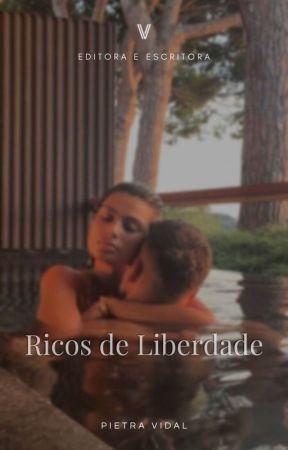 RICOS DE LIBERDADE - PAUSADA. [M] by Vigaristta