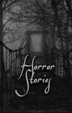 Horror Stories ☠ by user616183