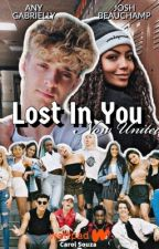 Lost in You - Now United  by caarolsouzaofc