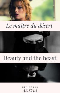 Le maître du désert   (الجميلة و الوحش ) cover