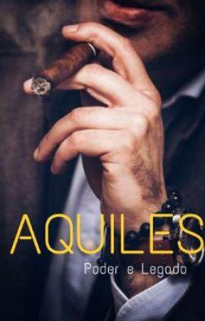 AQUILES - Legado E Poder [EM BREVE] by autorajuliacristina