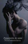 Psiquiatra de uma Ninfomaníaca  cover
