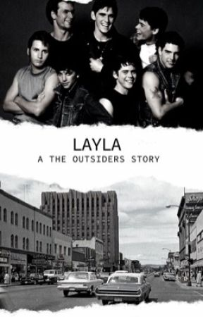 LAYLA - the outsiders  by bohemianbeatles