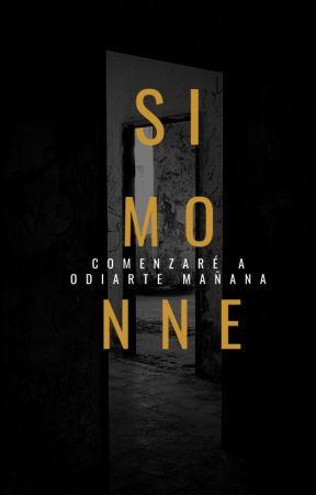 Simonne - Comenzaré a Odiarte mañana by Laura_filojo