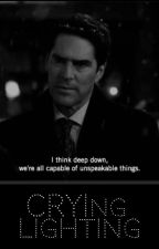 Crying Lighting (Hotch x Reader) // COMPLETED by angelfxll