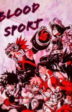 Blood Sport by LordOfTheBiches