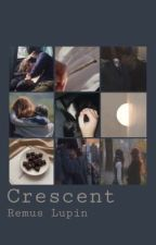 Crescent | Remus Lupin by -whyysoSirius-