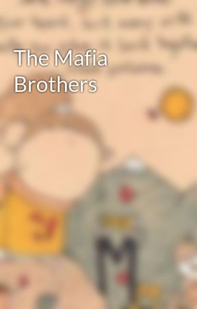 The Mafia Brothers  by littleone2106