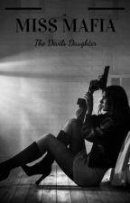 Miss Mafia by watt_pad70