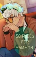 |50 RULES FOR MAMMON| Obey Me!  by DevilRosey