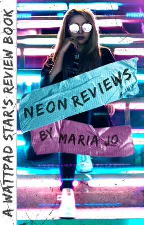 Neon Reviews by MariaJoWrites
