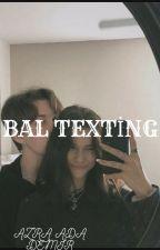 BAL|Texting by AzraAdaDemir4545