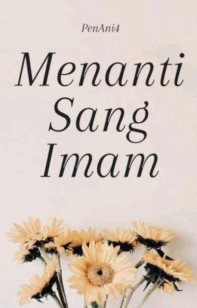 Menanti Sang Imam by PenAni4