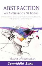 Abstraction | An Anthology of Poems by Queen_bee_Mariam