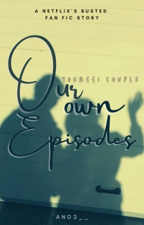 Our Own Episodes [YoungGi Couple] by AND2__