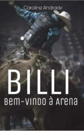 BILLI Bem-vindo à arena  by carolinda2660