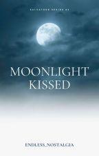 Moonlight Kissed ni Endless_Nostalgia