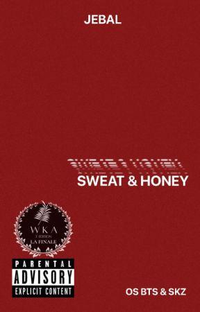 sweat & honey [os] by -jebal