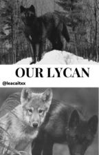 Our Lycan by leacaitxx