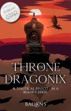 Throne of Dragonix by Baqkns