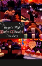 Royale High Butlers x Reader (REQUESTS OPEN) by StillcreatingOCs