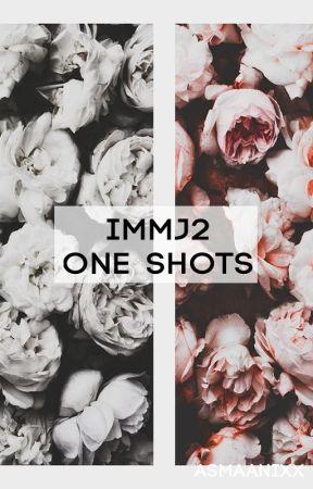 IMMJ2 One Shots by asmaanixx