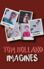 Tom Holland Imagines by Miscere