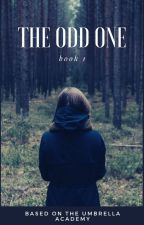 THE ODD ONE ~*~ Five Hargreeves (The Umbrella Academy Fanfic) by bobwazhere0